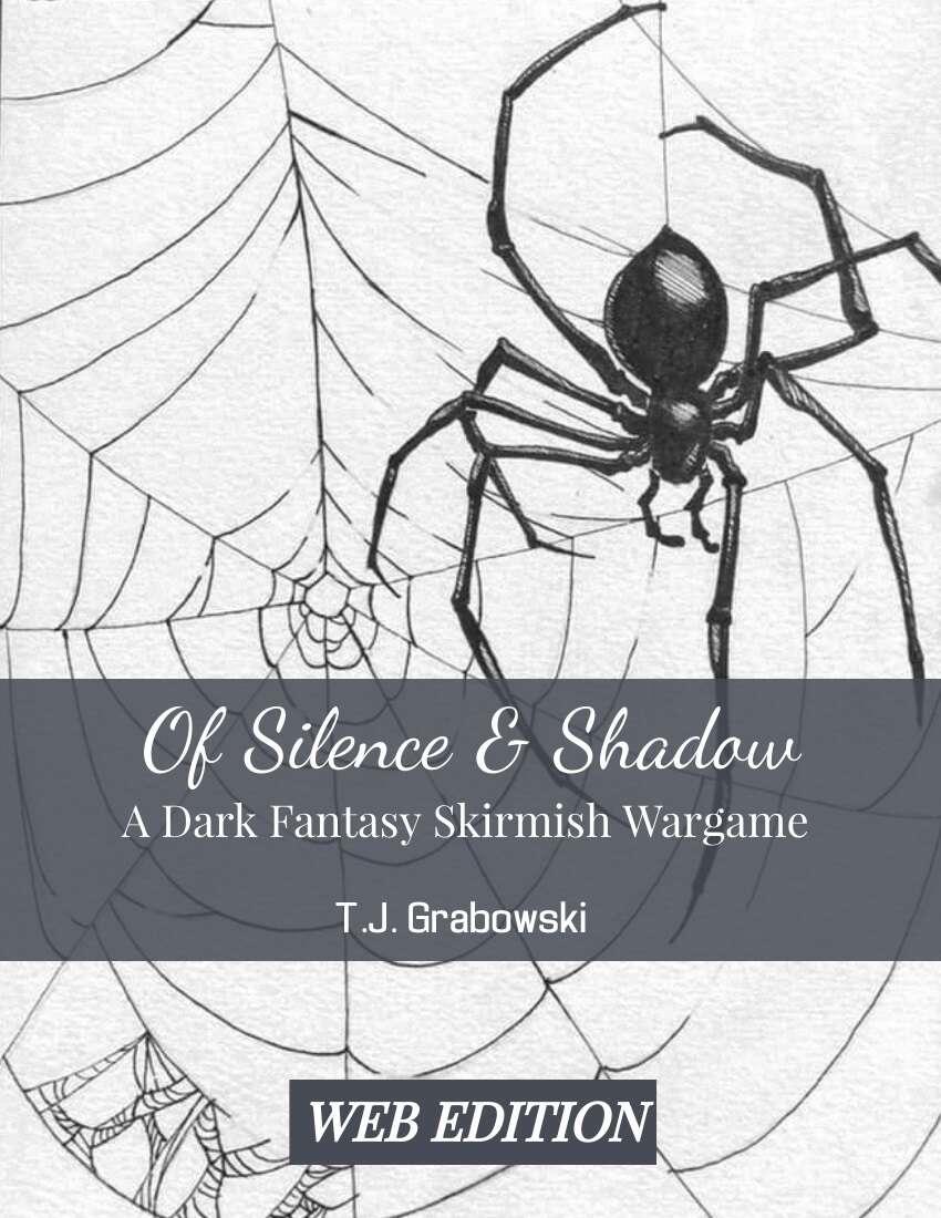 Of Silence & Shadow - A Dark Fantasy Skirmish Wargame (web edition)