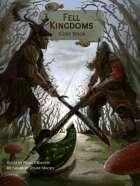 Fell Kingdoms