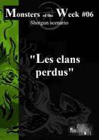 [FR] Monsters of the Week 06 - Les clans perdus