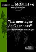 [FR] Monsters of the MONTH 02 - La montagne de Garnoras, et autres aventures fantastiques