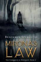 Mirona's Law (The Chronicle of Rostogov, Book 2)