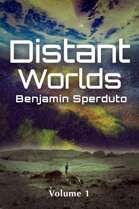 Distant Worlds: Volume 1