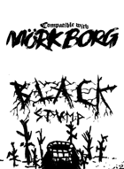 Black Stump, a new dungeon for Mörk Borg