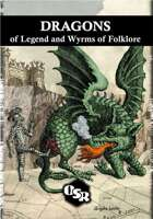 [OSR] DRAGONS of Legend and Wyrms of Folklore v1.0