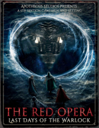 The Red Opera: Last Days of The Warlock