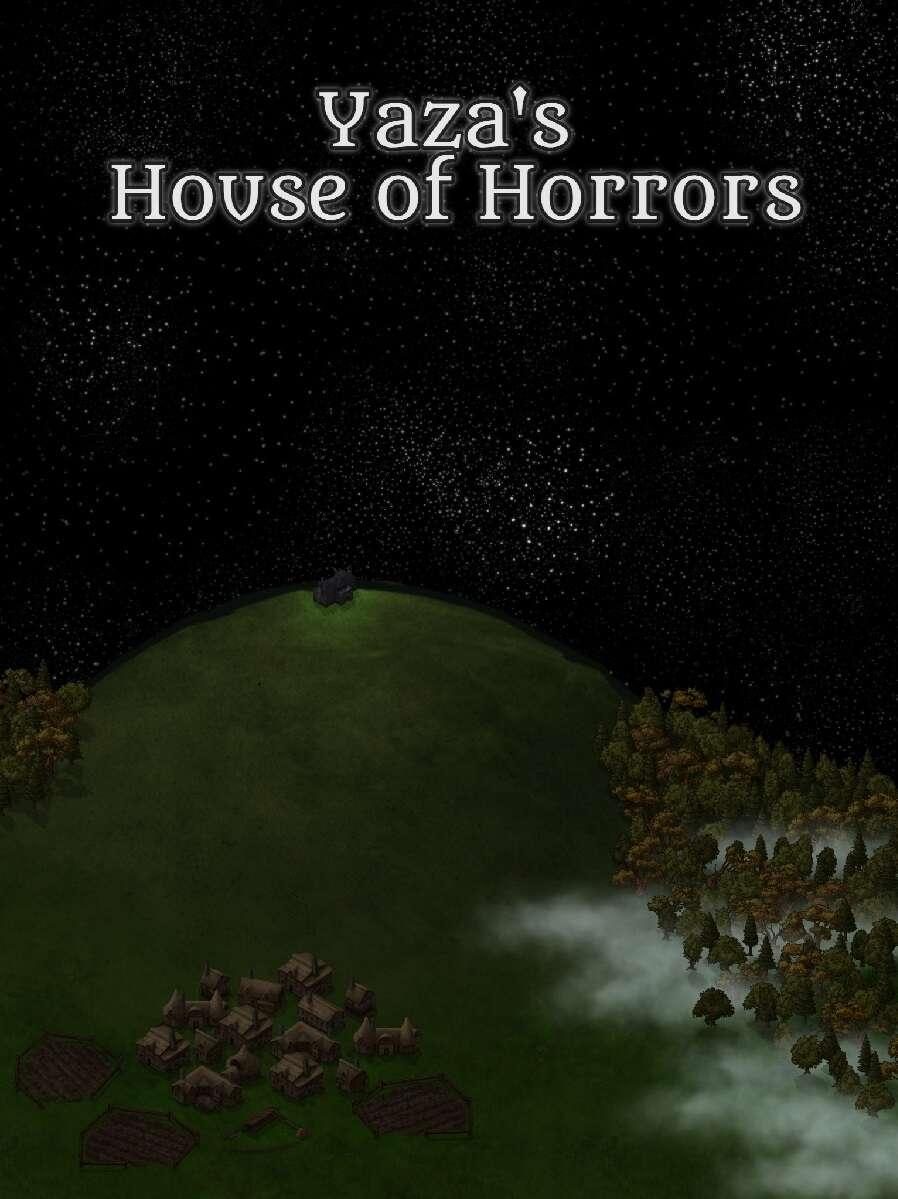 Yaza's House of Horrors