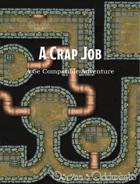 A Crap Job Redux