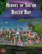 Heroes of Sol'an - Boiler Bay