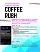Coffee Rush - A Cyberpunk One Page Adventure