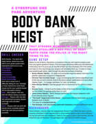 Body Bank Heist - A Cyberpunk One Page Adventure