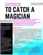 To Catch a Magician - A Cyberpunk One Page Adventure