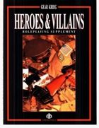 Heroes and Villains RPG
