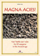 """MAGNA ACIES! (English language) Fast """"battle size"""" rules for 3D wargame in the Ancient age"""