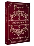 Fragments - Pulverdampf Grundregelwerk