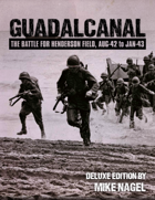 Deluxe Guadalcanal - The Battle for Henderson Field (Aug-42 to Jan-43)