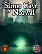 Slime Cave of Norwal - 5E Adventure