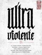 Ultra Violente vol.1
