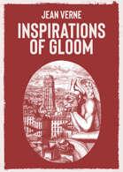 Inspirations of Gloom