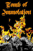 Tomb of Immolation - 5e and OSR