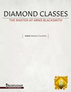 Diamond Classes: The Master-At-Arms Blacksmith