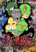 The Sperble Elite Issues 1-3