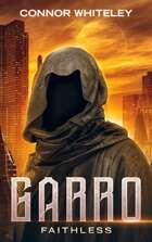 Garro: Faithless