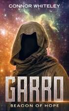 Garro: Beacon of Hope