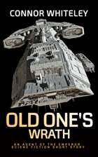 Old One's Wrath: An Agent of The Emperor Science Fiction Short Story