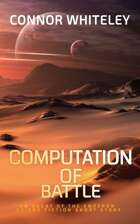Computation of Battle: An Agent of The Emperor Science Fiction Short Story