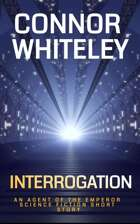 Interrogation: An Agent of The Emperor Science Fiction Short Story
