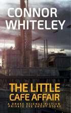 The Little Café Affair: A Drake Science Fiction Private Eye Short Story