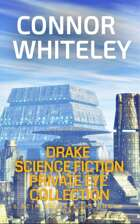 Drake Science Fiction Private Eye Collection: 5 Scifi Private Eye Short Stories