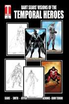 Bart Sears' Visions of the Temporal Heroes