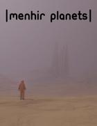 menhir planets