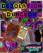 Desolation Dungeon Dungeon master deck