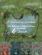 Conservatory Gardens Forest Battle for Dungeons & Dragons and Pathfinder 4 season