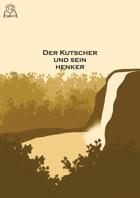 Der Kutscher und sein Henker (GER)