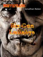WHITEFRANK: Six-Gun Lullabye