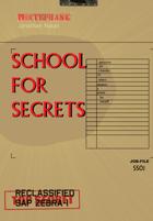 WHITEFRANK: School For Secrets