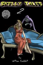 Skelly Tales 2