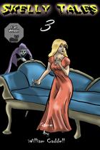 Skelly Tales 3