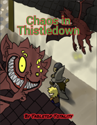 Chaos in Thistledown