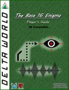 Delta World 5E The Base 16 Enigma Player's Guide