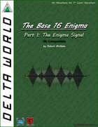 Delta World 5E Technological Module LW-501: The Enigma Signal