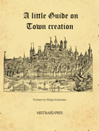 A Little Guide on Town Creation