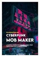 CYBERPUNK MOB MAKER