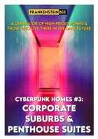 CYBERPUNK HOMES #3: CORPORATE SUBURBS & PENTHOUSE SUITES