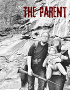 The Parent - A MotW Playbook