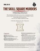 DDAL08-10 The Skull Square Murders