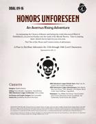 DDAL09-16 Honors Unforseen